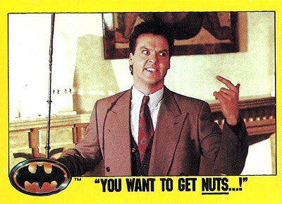 keaton batman you want to get nuts