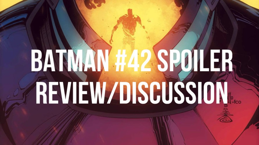 batman 42 spoiler review what is bruce doing