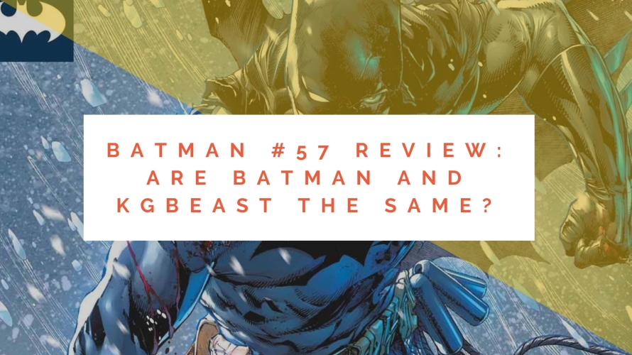 batman #57 spoilers review