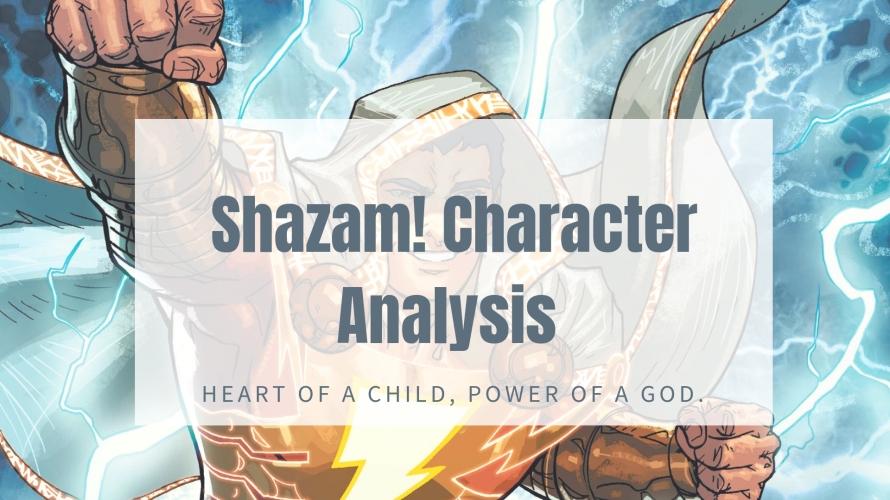shazam character analysis characteristics